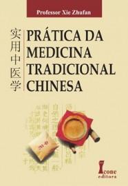 Prática Da Medicina Tradicional Chinesa