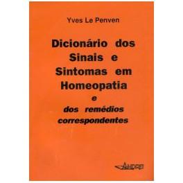 Dicionário dos Sinais e Sintomas em Homeopatia e dos remédios correspondentes