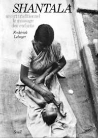 Shantala - Uma Arte Tradicional - Massagem para Bebês
