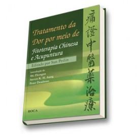 Tratamento da Dor por Meio de Fitoterapia Chinesa e Acupuntura